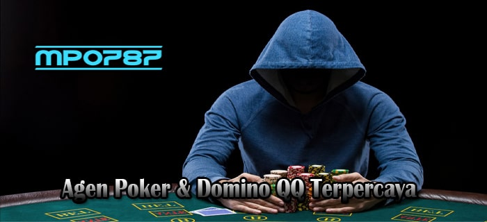 Agen Poker & Situs Poker Online Terbaik Dan Terpercaya MPO787
